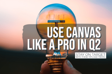 CANVAS TIPS AND TRICKS